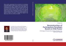 Buchcover von Reconstruction of Participatory Paradigm Based on ESQ Power