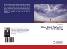 Cloud Based Application New Methodology的封面