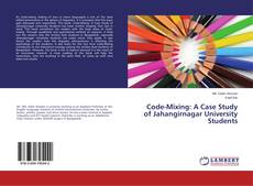 Bookcover of Code-Mixing: A Case Study of Jahangirnagar University Students