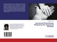 Borítókép a  Horizontal Philanthropy Mitigating the Impacts of HIV/AIDS - hoz