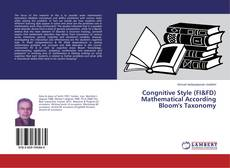Bookcover of Congnitive Style (FI&FD) Mathematical According Bloom's Taxonomy