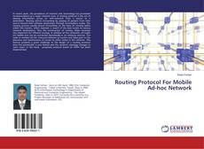 Bookcover of Routing Protocol For Mobile Ad-hoc Network