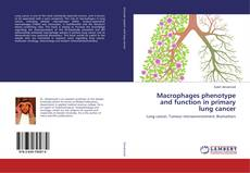 Couverture de Macrophages phenotype and function in primary lung cancer