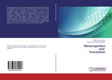 Bookcover of Metacognition and Translation