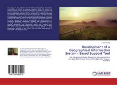 Bookcover of Development of a Geographical Information System - Based Support Tool