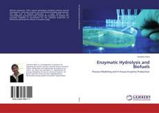 Portada del libro de Enzymatic Hydrolysis and Biofuels