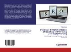Buchcover von Design and Implementation of Novel Algorithm using Zero Watermarking