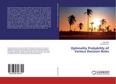 Bookcover of Optimality Probability of Various Decision Rules