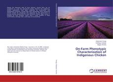 Portada del libro de On-Farm Phenotypic Characterization of Indigenous Chicken