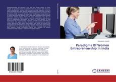 Paradigms Of Women Entrepreneurship In India的封面