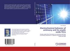 Bookcover of Electrochemical behavior of antimony and its anodic oxide films