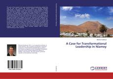 Bookcover of A Case for Transformational Leadership in Niamey