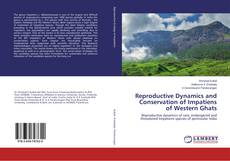 Portada del libro de Reproductive Dynamics and Conservation of Impatiens of Western Ghats