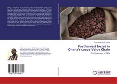 Postharvest losses in Ghana's cocoa Value Chain kitap kapağı