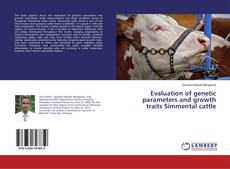 Evaluation of genetic parameters and growth traits Simmental cattle的封面