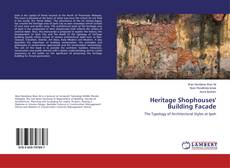 Bookcover of Heritage Shophouses' Building Facade