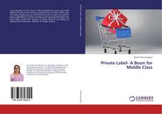 Bookcover of Private Label- A Boon for Middle Class