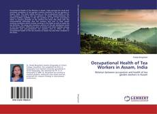 Buchcover von Occupational Health of Tea Workers in Assam, India