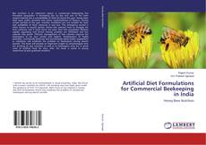 Couverture de Artificial Diet Formulations for Commercial Beekeeping in India