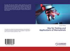 Bookcover of Key for Testing and Applications of Biomaterials
