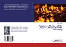 Bookcover of Religion and Culture of the Lingayat Community in the 21st Century