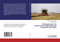 Borítókép a  GIS Application to Determine Suitable Sites for Automatic Rice Mills - hoz