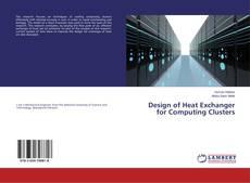 Design of Heat Exchanger for Computing Clusters kitap kapağı