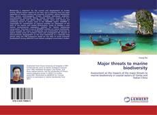 Bookcover of Major threats to marine biodiversity