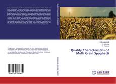 Bookcover of Quality Characteristics of Multi Grain Spaghetti