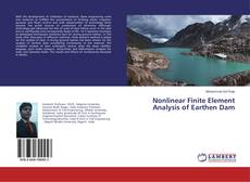 Bookcover of Nonlinear Finite Element Analysis of Earthen Dam
