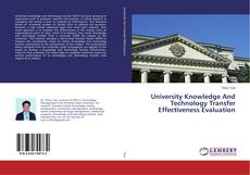 Borítókép a  University Knowledge And Technology Transfer Effectiveness Evaluation - hoz
