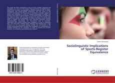 Buchcover von Sociolinguistic Implications of Sports-Register Equivalence