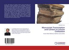 Manuscript Transcription and Centers In Iranian Civilization的封面