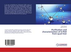 Bookcover of Purification and characterization of 6-PGD from quail liver