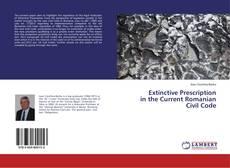 Couverture de Extinctive Prescription in the Current Romanian Civil Code