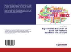 Capa do livro de Experimental Evolution of Silver Nanoparticle Resistance in Escherichi