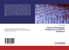 Bookcover of Novel 4-Heteroaryl-Antipyrines as DPP-IV Inhibitors