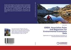 Bookcover of GMDH, Association Rules and Regression for Environmental Economics Data