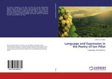 Bookcover of Language and Expression in the Poetry of Ion Pillat