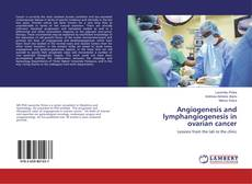 Portada del libro de Angiogenesis and lymphangiogenesis in ovarian cancer