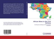 Capa do livro de African Woes in the 21st Century