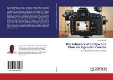 Capa do livro de The Influence of Hollywood Films on Ugandan Cinema