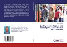 Bookcover of Quality Service Factors and Passengers' Satisfaction at Bus Terminals