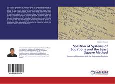 Bookcover of Solution of Systems of Equations and the Least Square Method