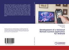 Bookcover of Development of a Universal Remote Control application for Android