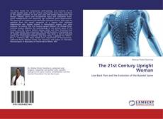 Bookcover of The 21st Century Upright Woman
