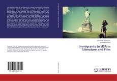 Copertina di Immigrants to USA in Literature and Film