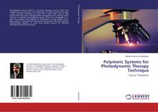 Copertina di Polymeric Systems for Photodynamic Therapy Technique