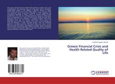 Greece Financial Crisis and Health Related Quality of Life的封面