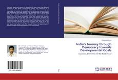 Bookcover of India's Journey through Democracy towards Developmental Goals